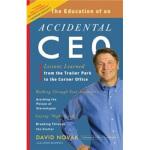 【新书店正版】 The Education of an Accidental CEO David Novak(戴维・诺