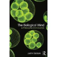 【预订】The Biological Mind: A Philosophical Introduction