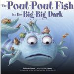 【预订】The Pout-Pout Fish in the Big-Big Dark