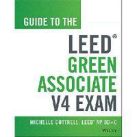 【预订】Guide to the Leed Green Associates V4 Exam