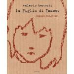 【预订】La Figlia di Isacco: Isaac's Daughter 9788862081221
