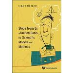 【预订】Steps Towards a Unified Basis for Scientific Models and