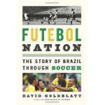 【预订】Futebol Nation: The Story of Brazil Through Soccer