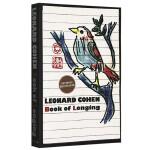 华研原版 渴望之书 英文原版诗歌集 Book of Longing 与鲍勃迪伦并称的诗人莱昂纳德科恩 英文版进口英语书