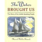 【预订】The Water Brought Us: The Story of the Gullah-Speaking