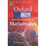 【预订】The Concise Oxford Dictionary of Mathematics 9780199679