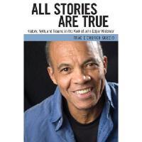 【预订】All Stories Are True: History, Myth, and Trauma in the