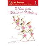 【预订】A Day with Miss Lina's Ballerinas 9781250047175