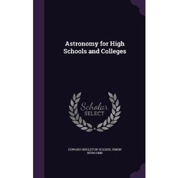 【预订】Astronomy for High Schools and Colleges 预订商品,需要1-3个月发货,非质量问题不接受退换货。