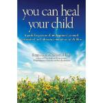 【预订】You Can Heal Your Child Y9780615885698