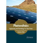 【预订】Photovoltaics: Engineering and Technology for Solar Pow