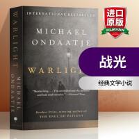 战光 英文原版小说 Warlight 英国病人作者新作 奥巴马推荐 英文版经典文学小说 迈克尔翁达杰 进口英语书籍
