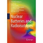 【预订】Nuclear Batteries and Radioisotopes 9783319417233
