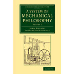 【预订】A System of Mechanical Philosophy 9781108070393