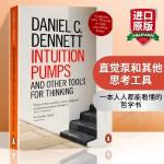直觉泵和其他思考工具 英文原版哲学书籍 Intuition Pumps and Other Tools for Thi