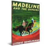 【顺丰速运】百年经典美绘本系列 Madeline and the Gypsies 玛德琳和吉普赛人 英文原版绘本