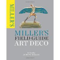 【现货】小开本简装 Miller's Field Guide: Art Deco 米勒的古董鉴赏辨识指南:识别古董方法