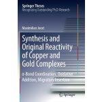 【预订】Synthesis and Original Reactivity of Copper and Gold Co