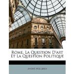 【预订】Rome, La Question D'Art Et La Question Politique