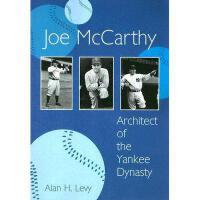 【预订】Joe McCarthy: Architect of the Yankee Dynasty