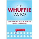 【新书店正版】 The Whuffie Factor Tara Hunt(塔拉・亨特) Penguin Random