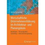 【预订】Wirtschaftliche Unternehmensfuhrung Im Architektur- Und