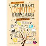 【预订】Lessons in Teaching Computing in Primary Schools 978147