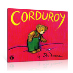 【发顺丰】Corduroy 小熊可杜罗 100本必读获奖无数 英文原版 汪培�E第三阶 美国教育 协会推荐 100本 童