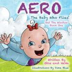 【预订】Aero the Baby Who Flies! Out the Window!