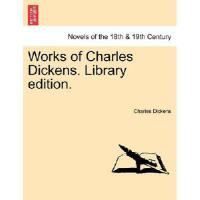 【预订】Works of Charles Dickens. Library Edition. 9781241