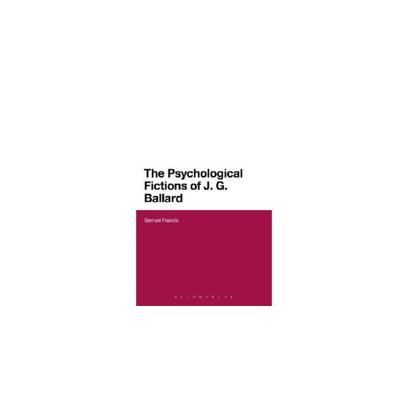 【预订】The Psychological Fictions of J.G. Ballard 美国库房发货,通常付款后3-5周到货!