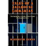 【预订】Tales of a Jailhouse Librarian: Challenging the Juvenil