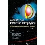 【预订】Astronomy and Relativistic Astrophysics 9789814304870