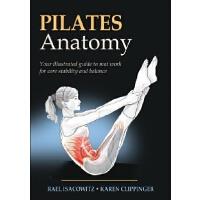 英文原版 普拉提解剖学 Pilates Anatomy