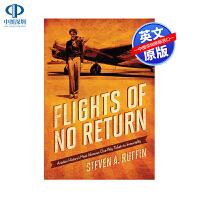现货英文原版 不归航班:航空史上骇人听闻的单程机票失事事件 精装 Flights of No Return 空难 飞机失
