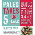 【预订】Paleo Takes 5 - Or Fewer: Healthy Eating Was Never Easi