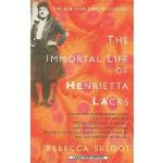 【预订】The Immortal Life of Henrietta Lacks