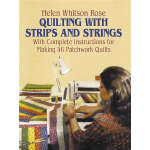 Quilting with Strips and Strings (【按需印刷】)