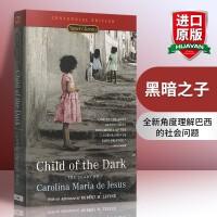 黑暗之子 英文原版书 Child of the Dark 贫民窟生活的日记 Signet Classics 人物传记