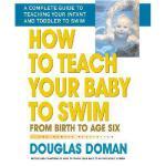 【预订】How to Teach Your Baby to Swim