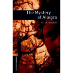 Oxford Bookworms Library: Level 2: The Mystery of Allegra 牛
