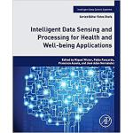 【预订】Intelligent Data Sensing and Processing for Health and