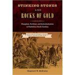 【预订】Stinking Stones and Rocks of Gold: Phosphate, Fertilize