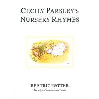 Original Peter Rabbit Books: Cecily Parsley's Nursery Rhymes 彼得兔系列:塞西莉・帕斯利的童谣 ISBN 9780723247920