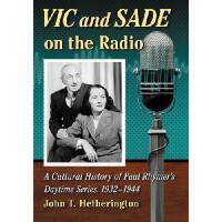 【预订】Vic and Sade on the Radio: A Cultural History of Paul R