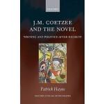 【预订】J.M. Coetzee and the Novel 9780199587957