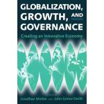【预订】Globalization, Growth, and Governance: Creating an Inno