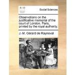 【预订】Observations on the Justificative Memorial of the Court