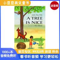 #A Tree Is Nice 有棵树真好 凯迪克大奖金奖 英文原版绘本 彩色水彩和黑白素描交替的生动图画与典雅文字 爱
