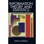 Information Theory and Statistics (【按需印刷】)